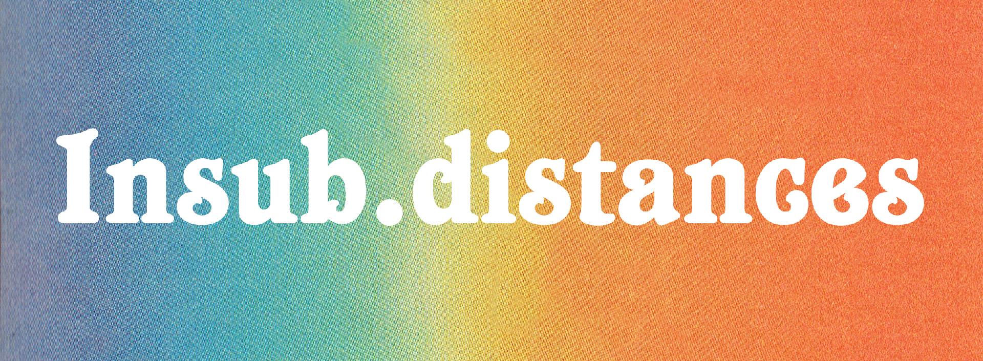http://www.insub.org/distances/insub.distances-banner-1920.jpg